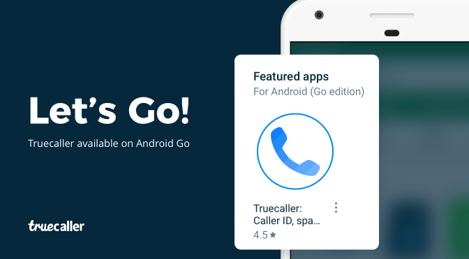 Truecaller Featured on Android Go