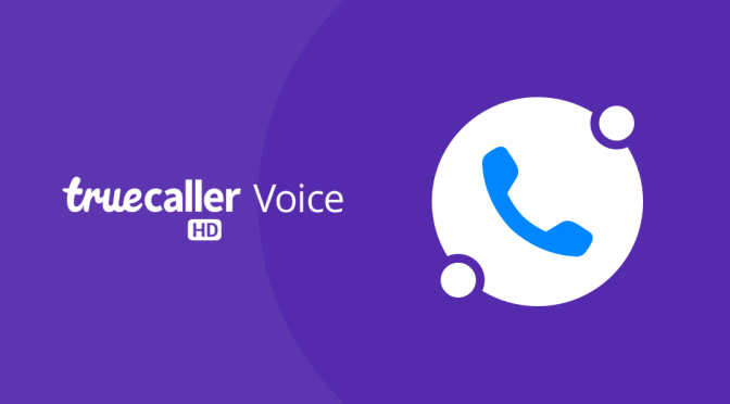 5 Reasons Why You Should Be Using Truecaller Voice