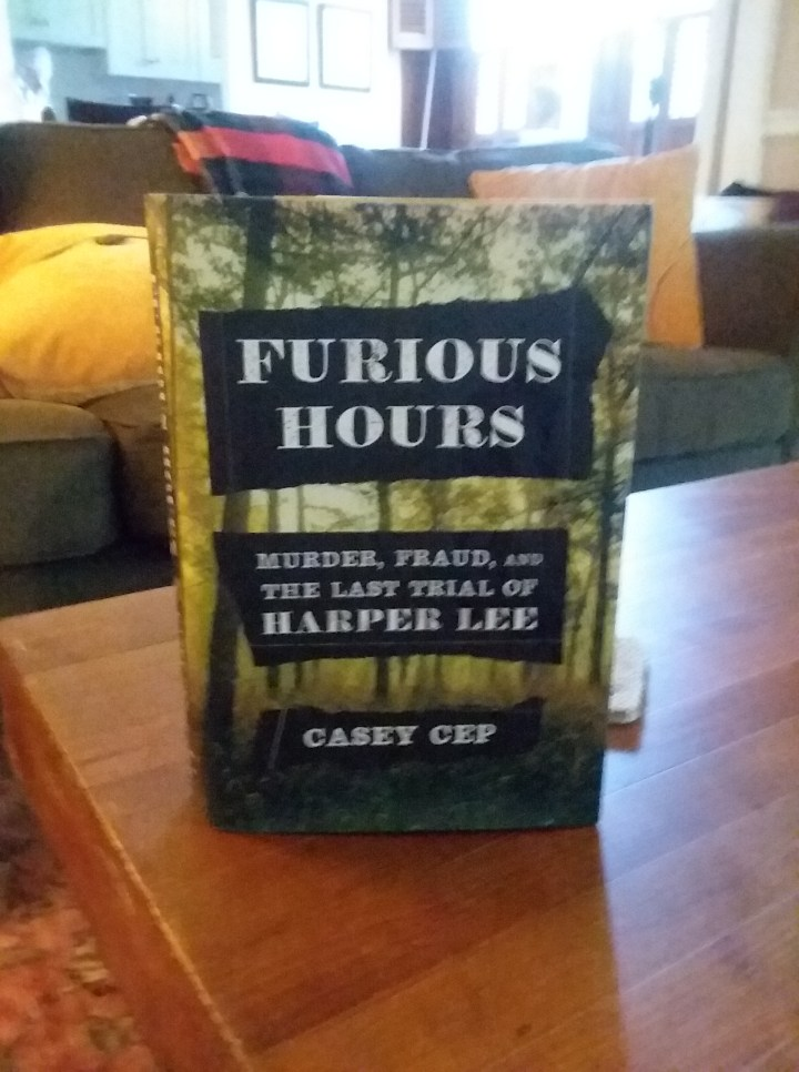 Book cover of Furious Hours: Murder, Fraud, and the Last Trial of Harper Lee by Casey Cep