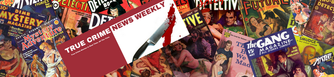cropped-True-Crime-News-Weekly-Header-Image-for-Website-August-2018.png