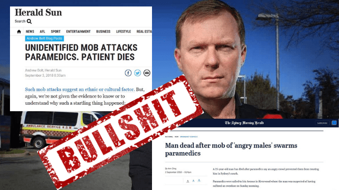 """NEVER F*CKEN HAPPENED! Paramedics union """"deeply regrets"""" disgraceful lies that led to Andrew Bolt getting involved over Western Sydney man's death while family apparently attacked ambos"""