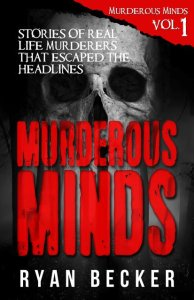 Murderous Mind Volume 1 Book Cover By Ryan Becker