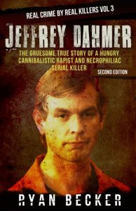 Jeffrey Dahmer Book Cover By Ryan Becker