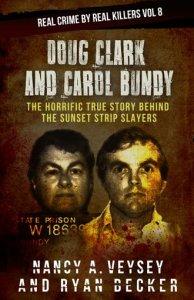 Doug Clark And Carol Bundy - True Crime Seven