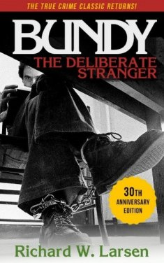 Ted Bundy Book (Deliberate Stranger)