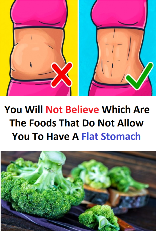 You Will Not Believe Which Are The Foods That Do Not Allow You To Have A Flat Stomach