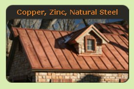 Copper or Zinc Natural Metal Roof - Click to See Examples