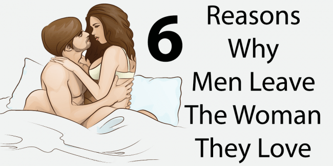 6 Reasons Men Leave The Woman They Love – Uplifting Stream