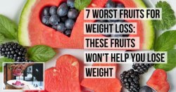 7 Worst Fruits For Weight Loss: These Fruits Won't Help You Lose Weight