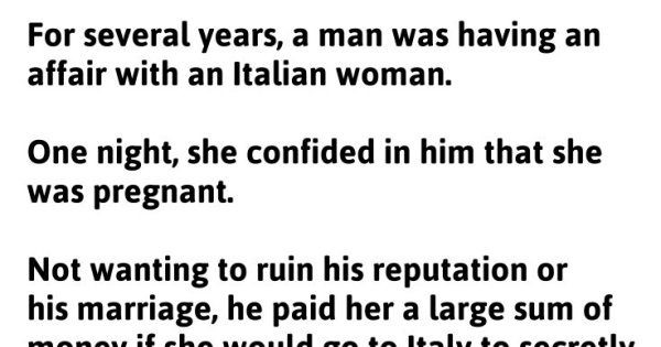 Man Is Unfaithful With Beautiful Italian Girl, 9 Months He Received A Mysterious Post Card