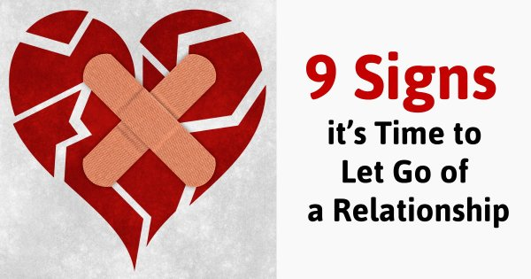 9 Signs it's Time to Let Go of a Relationship