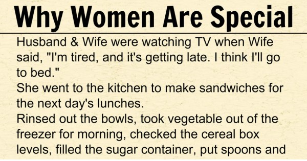 Why Women Are Special … Look at This Small Scenario And Let Decide If It's True Or Not