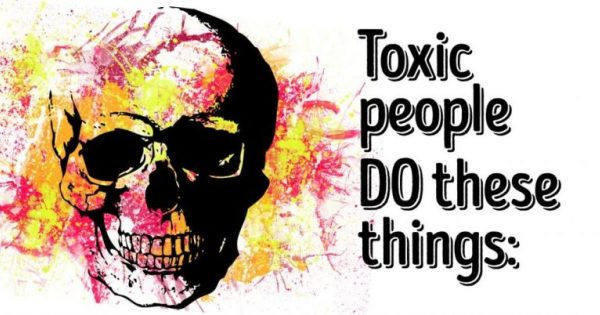 12 Signs You Have A Toxic Person In Your Life