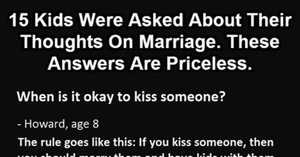 15 Kids Were Asked About Their Thoughts On Marriage. These Answers Are Priceless