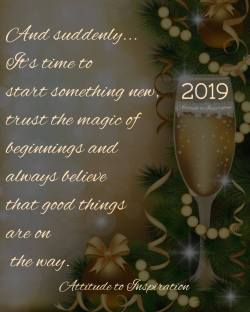 <3 2019 – And suddenly …   It's time to start something new …