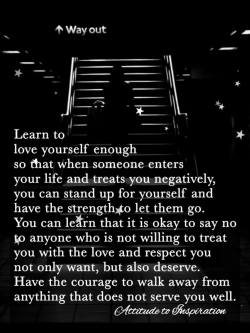 Learn to love yourself enough …