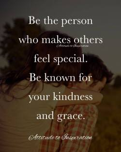 <3 Be the person who makes others feel special …