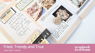 Tried, Trendy and True #1: Scrapbooking Inspiration with Heidi Swapp Storyline Chapters!