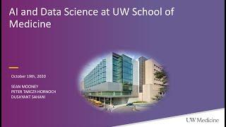 Overview of Artificial Intelligence and Data Science in Medicine, UW and UW Medicine