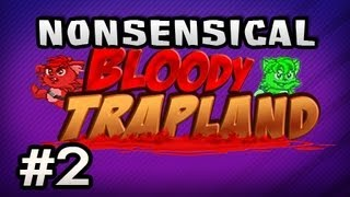 Nonsensical Bloody Trapland w/Nova & Sp00n Ep.2 –  SPIKES VS SP00N
