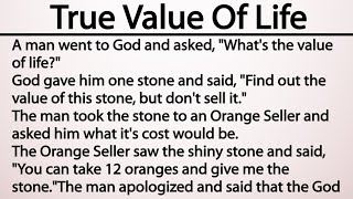 The True Value Of Life | Motivational Story