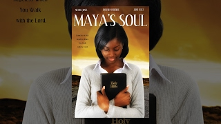 "Full Free Uplifting Movie ""Maya's Soul"" – Maverick Movie"