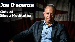 Joe Dispenza Sleep Meditation   Guided Meditation Session