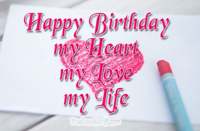 Love Birthday Messages For Her True Love Words