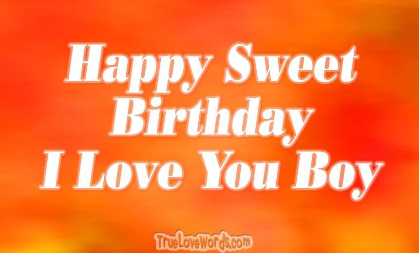 60 Happy Birthday Wishes For Boyfriend True Love Words