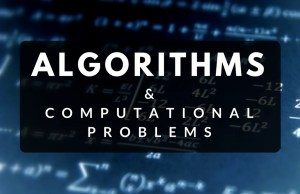 algorithms and computational problems