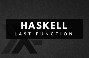 Haskell, Last Function from Scratch