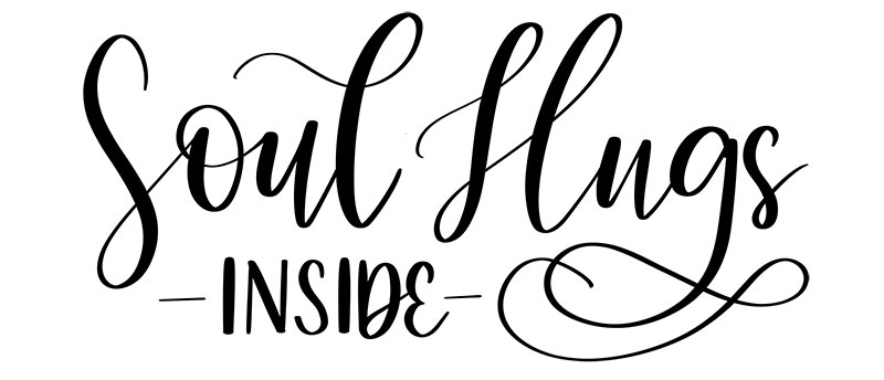 The beautiful soul hugs inside lettering was done by Danielle Rothman.