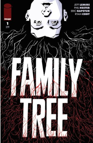 jeff-lemire-and-phil-hester-introduce-body-horror-in-forthcoming-series-the-family-tree_f8429a5d1e.jpg