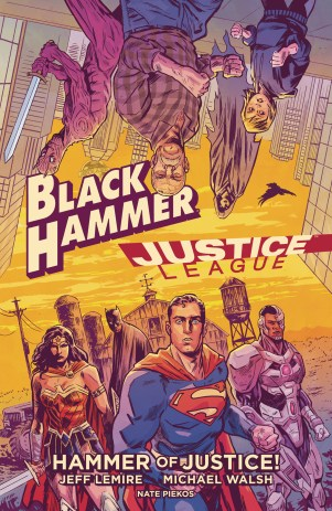 Black Hammer Justice League Hammers of Justice HC