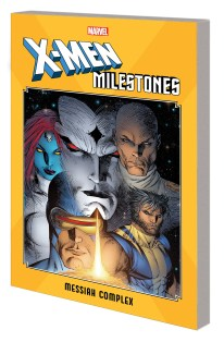 X-Men Milestones - Messiah Complex TP