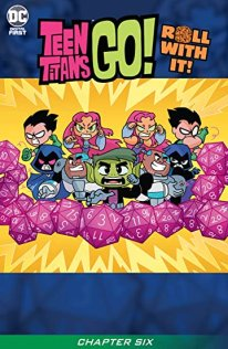 Teen Titans Go Roll With it 6