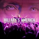 'Hillary's America' Getting Theatrical Re-Release Due to Popular Demand