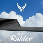 B-21 Raider: America's next-generation stealth bomber just got its name