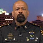 Sheriff Clarke rips 'Hands Up, Don't Shoot!' as 'fake news' that led to police officers shot dead