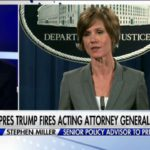 Stephen Miller Defends Firing Of Acting AG: 'She Betrayed Her Office' (Video)