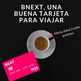 bnext una tarjeta para viajar sin pagar comisiones