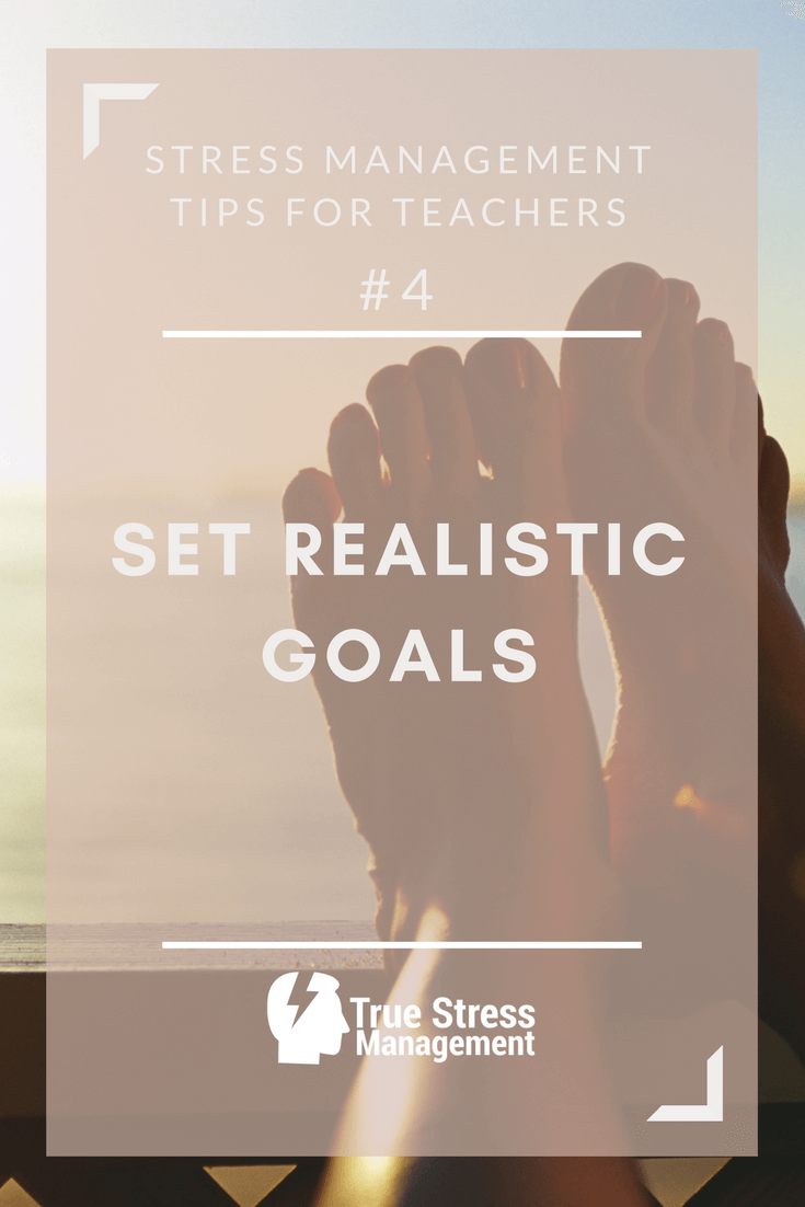 set realistic goals