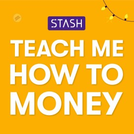 teach me how to money