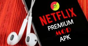 netflix premium mod apk