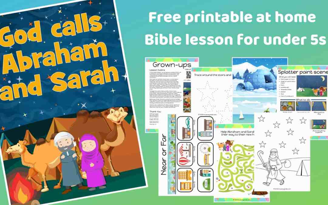 God calls Abraham and Sarah – Free Bible lesson for under 5s