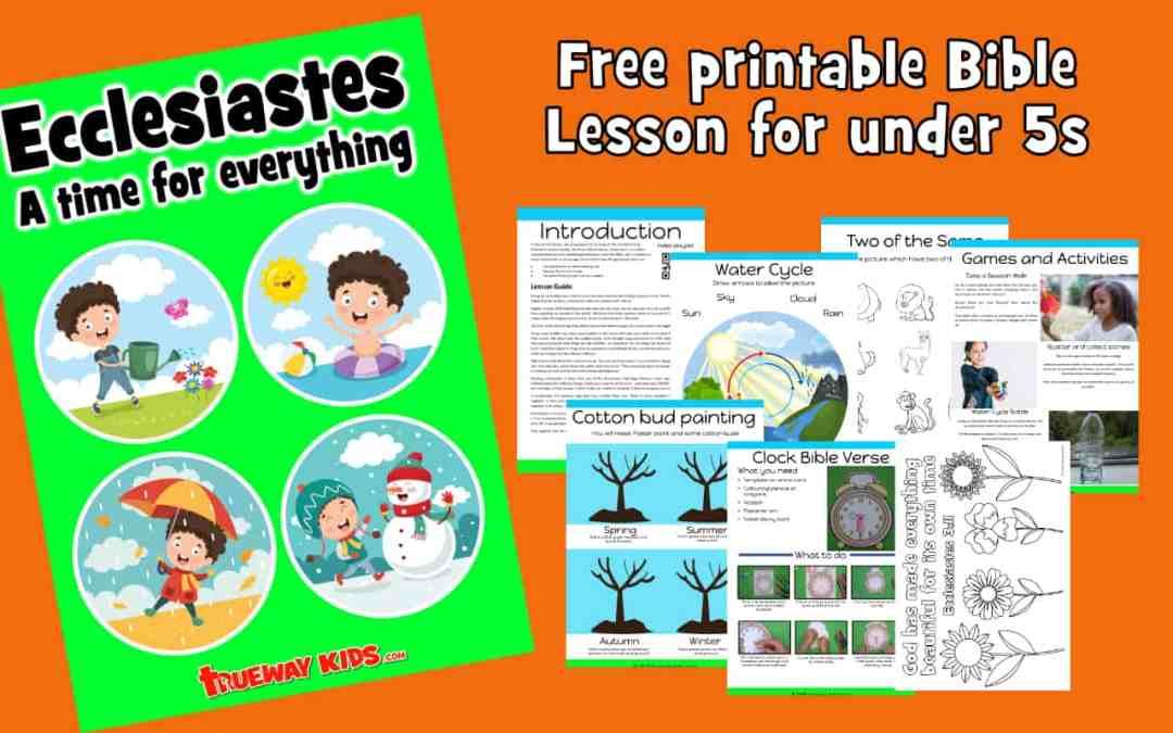 Ecclesiastes – Preschool Bible Lesson