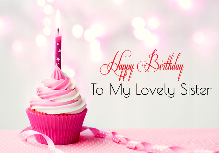 Happy Birthday Wishes Images For Sister Cute Sis Bday Greeting Quotes