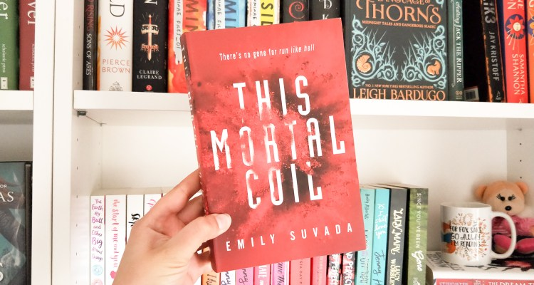 This Mortal Coil Book Review