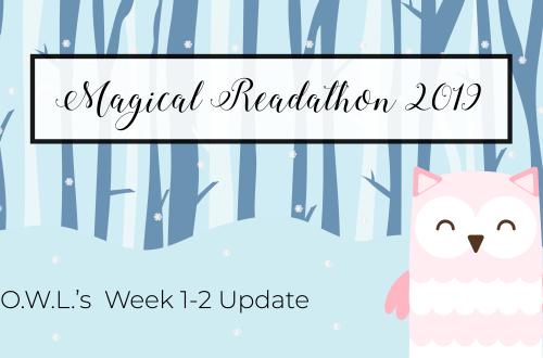 owlsupdate1 - O.W.L.'s Readathon Week 1-2 Update & Tome Topple Round 8 TBR