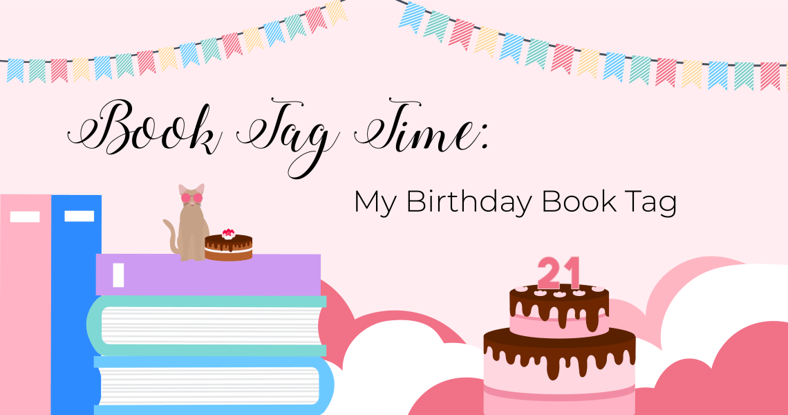 birthdaybooktag - BOOK TAG: My Birthday Book Tag